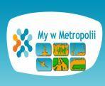 My w Metropolii (c)