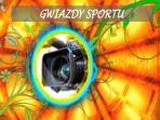 Kalejdoskop – GWIAZDY SPORTU (c)