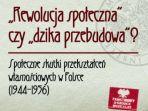 """Konferencja IPN w Lublinie: """"Rewolucja społeczna"""" czy """"dzika przebudowa""""?"""