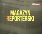 Magazyn reporterski (c)