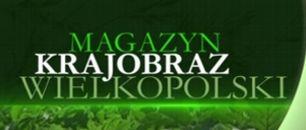 Magazyn Krajobraz Wielkopolski (c)