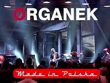 MADE IN POLSKA – ØRGANEK