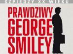 Szpiedzy XX wieku. Prawdziwy George Smiley