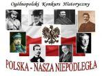 POLSKA… NASZA NIEPODLEGŁA. POLACY W WALCE O NIEPODLEGŁOŚĆ 1795-1918/1922